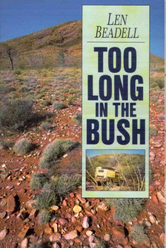 Too Long in the Bush
