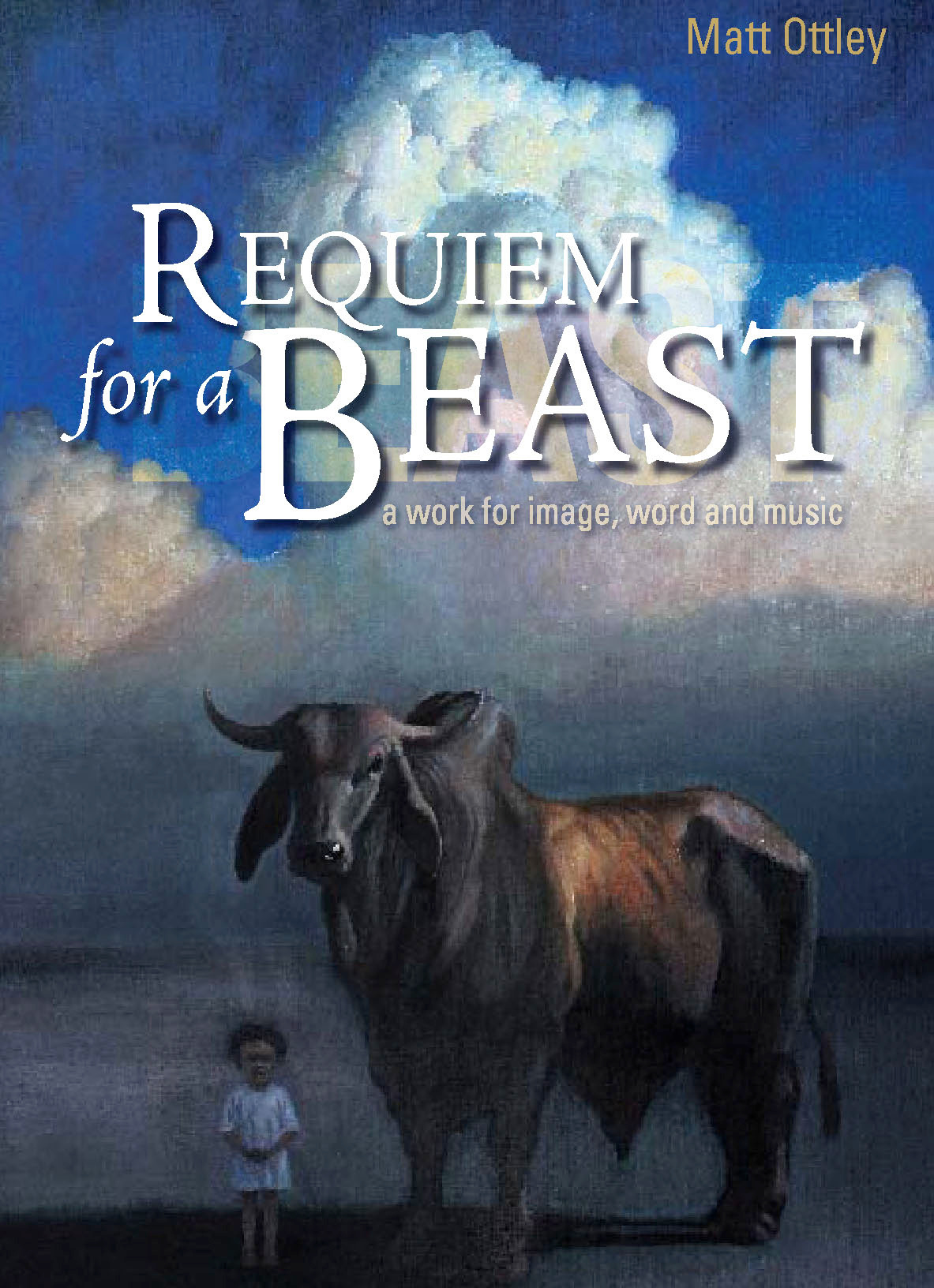 Requiem for a Beast (Hardcover) by Matthew Ottley, ISBN: 9780734407962