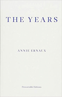The Years by Annie Ernaux, ISBN: 9781910695784