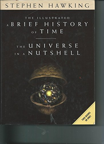 The Illustrated A Brief History of Time / The Universe in a Nutshell - Two Books in One