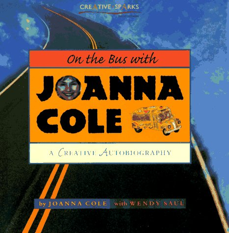 On the Bus with Joanna Cole by Joanna Cole, ISBN: 9780435081317