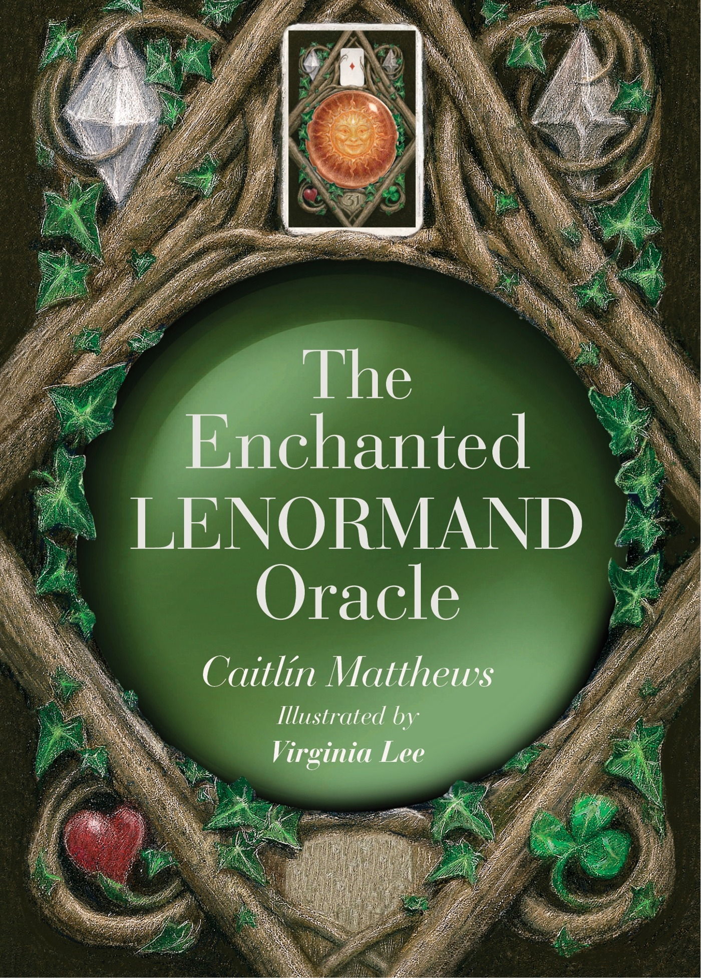 The Enchanted Lenormand Oracle39 Magical Cards to Reveal Your True Self and Y...
