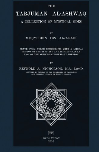 The Tarjuman al-Ashwaq: A Collection of Mystical Odes