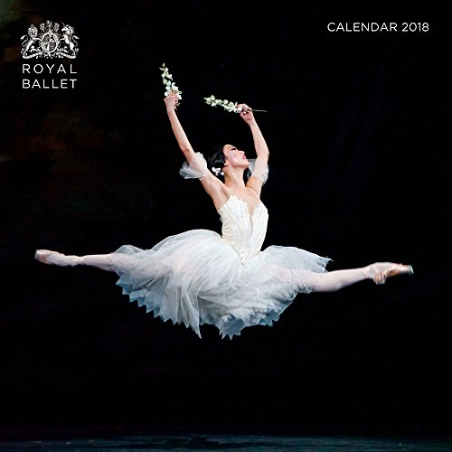 Royal Ballet Wall Calendar 2018 (Art Calendar)