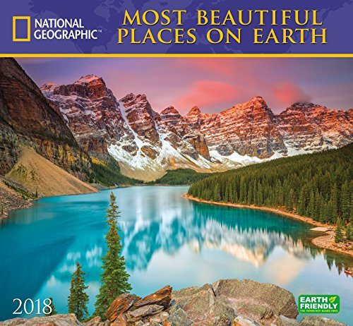 National Geographic Most Beautiful Places on Earth 2018 Wall Calendar by National Geographic Society, ISBN: 9781772181173