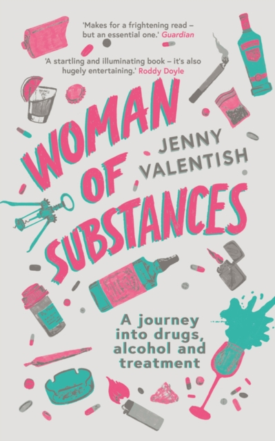 Woman of Substances by Jenny Valentish, ISBN: 9781788541633