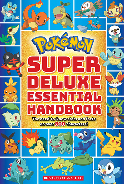 Super Deluxe Essential Handbook (Pokemon): The Need-To-Know STATS and Facts on Over 800 Pokemon