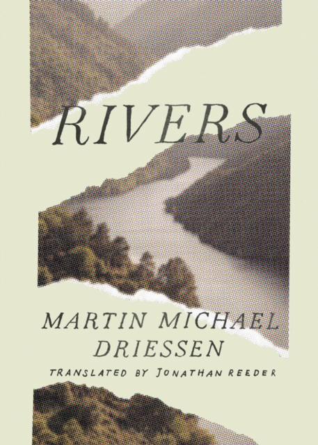 Rivers by Martin Michael Driessen,Jon Reeder, ISBN: 9781503901278