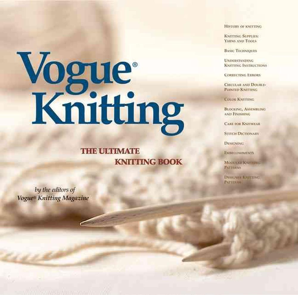 """""""Vogue Knitting"""" by Vogue, ISBN: 9781931543163"""