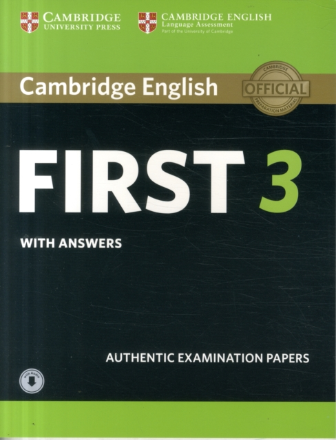 Cambridge English First 3 Student's Book with Answers with AudioFce Practice Tests by Not Available, ISBN: 9781108380782