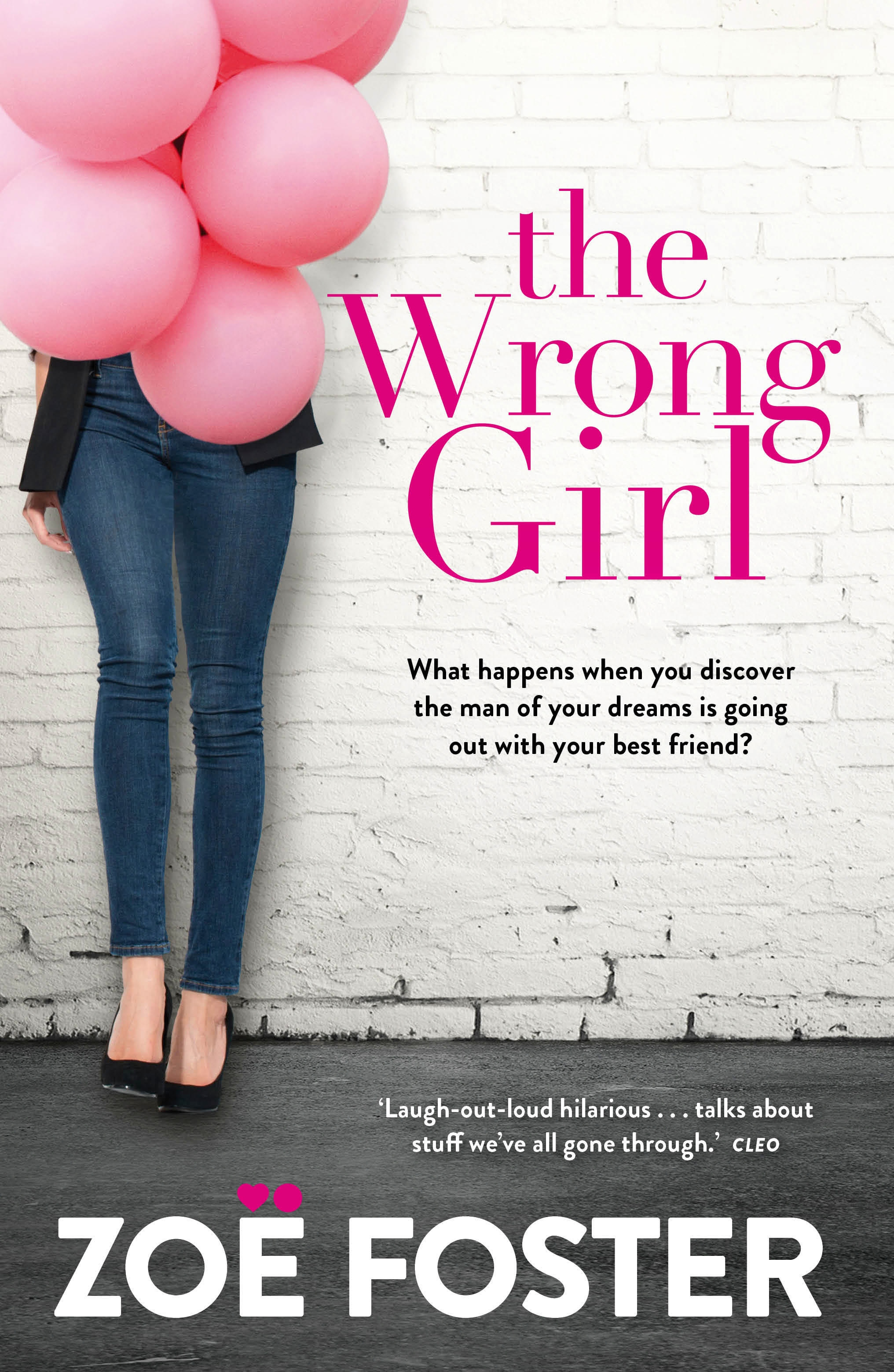 The Wrong Girl by Zoe Foster, ISBN: 9780143572411