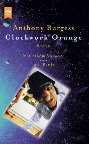 a comparison of a clockwork orange and 1984 essay In comparison to a clockwork orange, the stranger connects the character but emphasizes the idea of society driven moral making world foucault, michel discipline & punish: the birth of the prison.