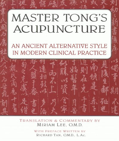 Master Tong's Acupuncture by Miriam Lee, ISBN: 9780936185378