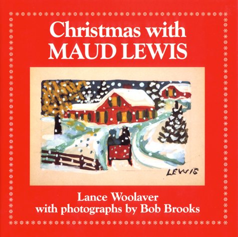 Christmas W/Maud Lewis by Lance Woolaver, ISBN: 9780864921895