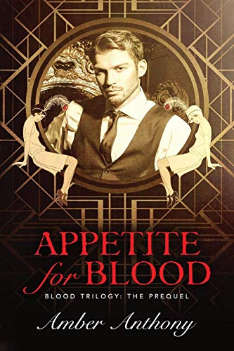 Appetite for Blood: The Blood Trilogy Prequel