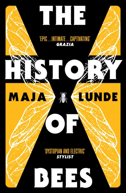 The History of Bees: The Number One International Bestseller by Maja Lunde, ISBN: 9781471162770