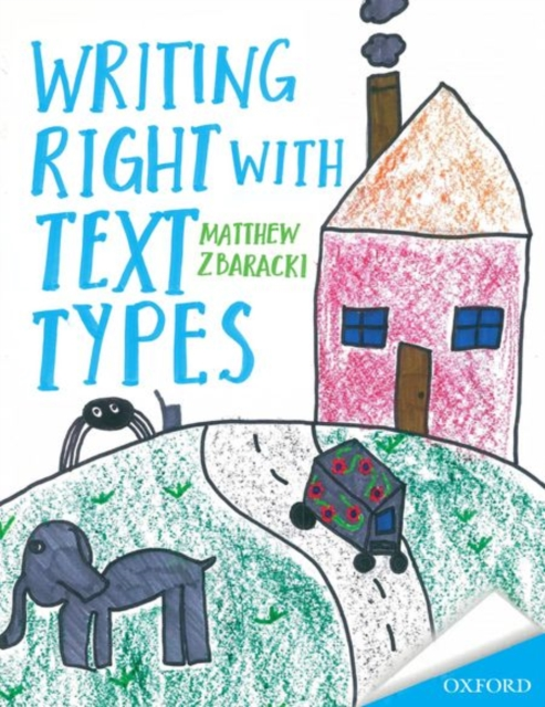 Writing Right with Text Types by Matthew D. Zbaracki, ISBN: 9780195527919