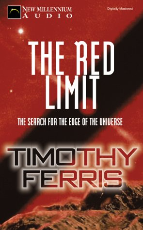 The Red Limit by Timothy Ferris, ISBN: 9781931056168