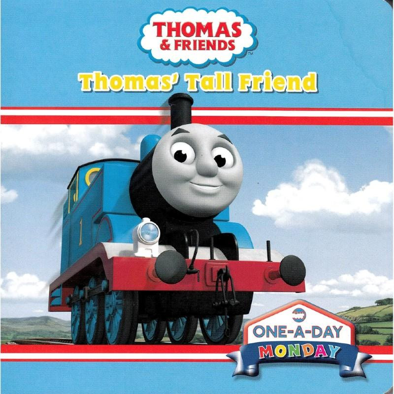 Monday : Thomas' Tall FriendOne a Day
