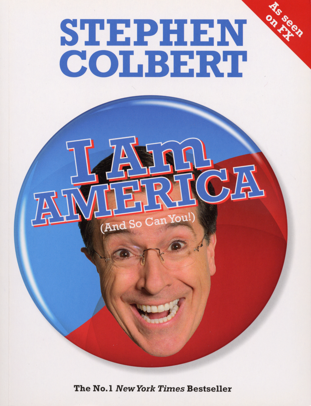 I Am America (And So Can You!) by Stephen Colbert, ISBN: 9780753516898