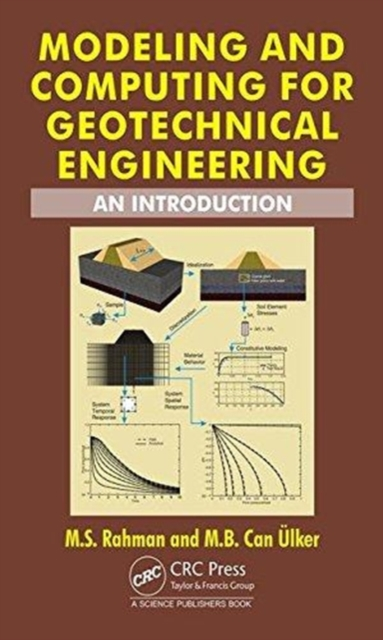 Modeling and Computing in Geotechnical EngineeringAn Introduction