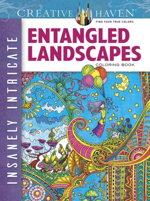 Creative Haven Insanely Intricate Entangled Landscapes Coloring BookCreative Books By Angela Porter ISBN