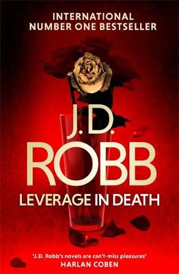 Leverage in Death by J. D. Robb, Nora Roberts, ISBN: 9780349417905