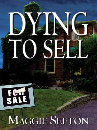 Dying To Sell (Five Star First Edition Mystery)