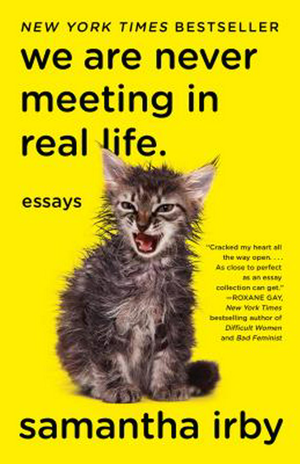 We Are Never Meeting in Real Life. by Samantha Irby, ISBN: 9781101912195
