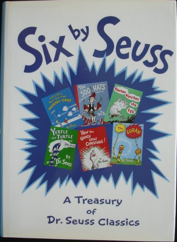 Six by Seuss; A Treasury of Dr. Seuss Classics by Dr. Seuss, ISBN: 9781566199575