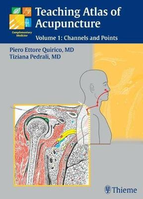 Teaching Atlas of Acupuncture: Channels and Points v. 1