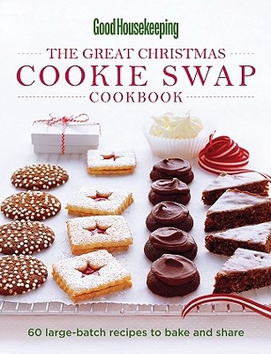 The Great Christmas Cookie Swap Cookbook by Good Housekeeping Magazine, ISBN: 9781588167576
