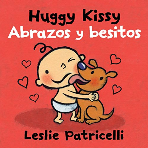 Huggy Kissy/Abrazos y BesitosLeslie Patricelli Board Books by Leslie Patricelli, ISBN: 9780763688967