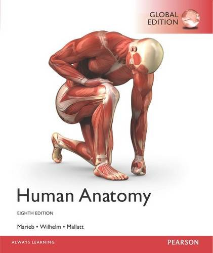 Human Anatomy Plus Masteringa&P with Pearson Etext, Global Edition