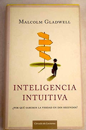 Inteligencia intuitiva by Malcolm Gladwell, ISBN: 9788467216912