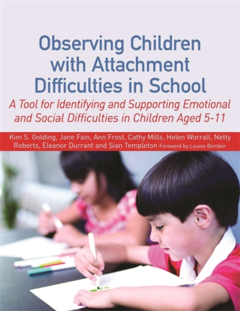 Observing Children with Attachment or Emotional Difficulties in School