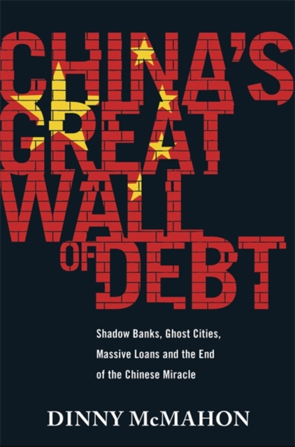 China's Great Wall of DebtShadow Banks, Ghost Cities, Massive Loans and t...