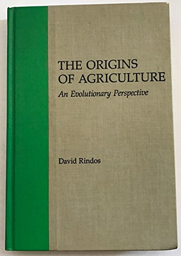 Origins of Agriculture by David Rindos, ISBN: 9780125892803