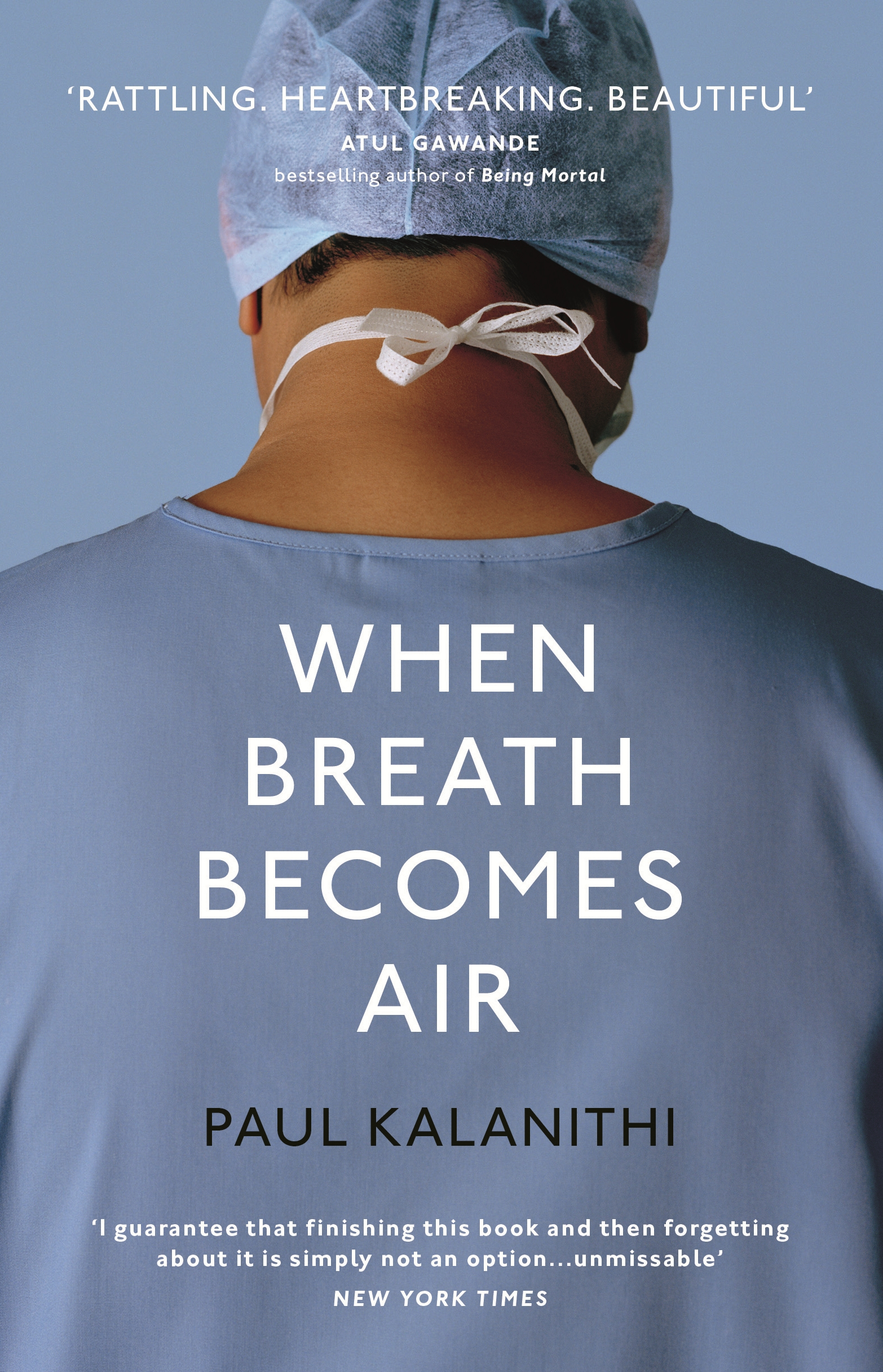 When Breath Becomes Air by Paul Kalanithi, ISBN: 9781847923677