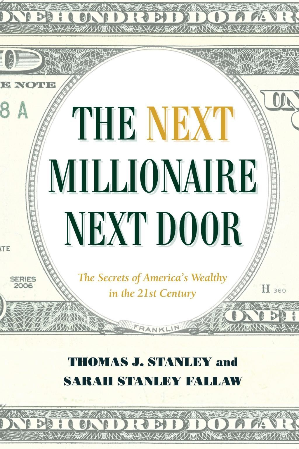 The Millennial Millionaire Next Door: The Secrets of America's Wealthy in the 21st Century by Dr Thomas J Stanley PH D, ISBN: 9781493035359