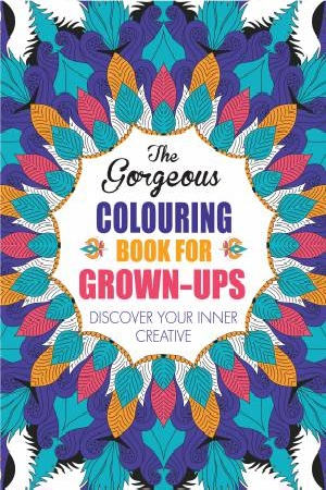 Cover Art for The Gorgeous Colouring Book for Grown-Ups, ISBN: 9781782431534