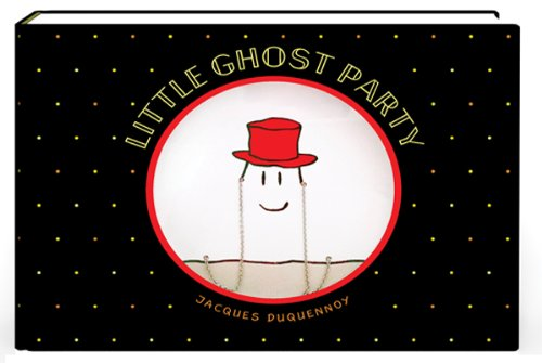 Little Ghost Party by Jacques Duquennoy, ISBN: 9781419709852