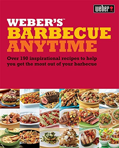 Weber's Barbecue Anytime