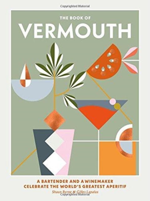 The Book of Vermouth by Shaun Byrne,Gilles Lapalus, ISBN: 9781743793992
