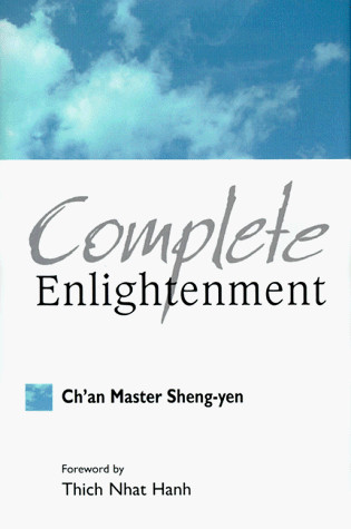 Complete Enlightenment: Translation and Commentary on the Sutra of Complete Enlightenment by Sheng-Yen, ISBN: 9780960985470
