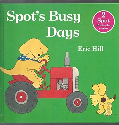Cover Art for Spot's Busy Days, ISBN: 9780723263197