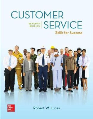 Loose Leaf for Customer Service: Skills for Success by Robert W Lucas, ISBN: 9781260157536