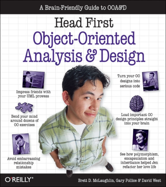 Head First Object-Oriented Analysis and Design: A Brain Friendly Guide to OOA&D