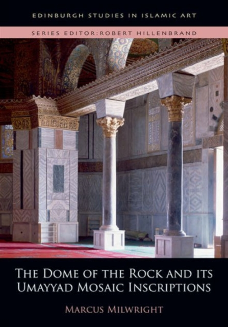 The Dome of the Rock and Its