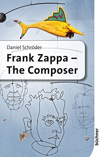 Frank Zappa: The Composer